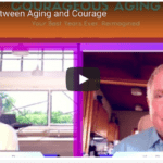 Courage to Grow Older – Plus 50 Good Life Movement