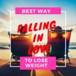 Why Falling in Love is the Best Weight-Loss Trick There Is Nancy Bryan