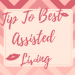 How To Select The Best Assisted Living Community